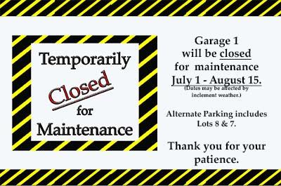Garage 1 Closure Notice
